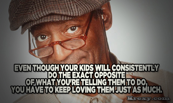 Bill Cosby Quotes – Love Your Children