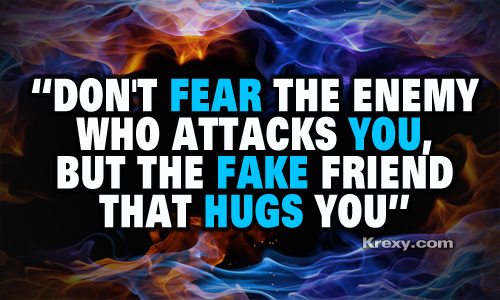 Don't Fear Your Enemies