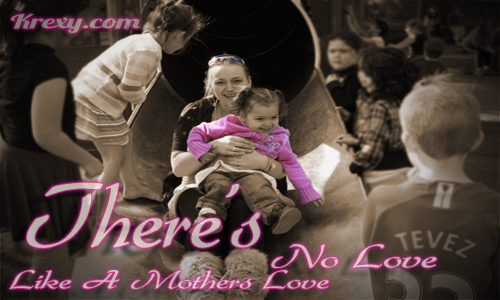 Mother Love Quotes Mesmerizing Mothers Love Quotes  There's No Love Like A Mothers Love  Krexy