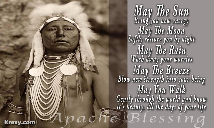 Native American Quotes Apache Blessing Krexy Living Fascinating Native American Quotes