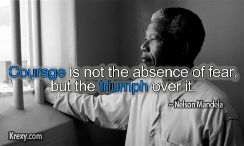 Nelson Mandela Quotes. Courage ...