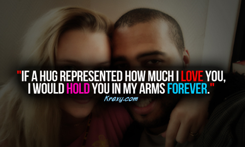 The Love I Have For You Quotes Custom I Love You Quotes  If A Hug Represented How Much I Love You