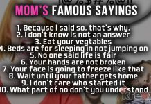 Mom's Favourite sayings